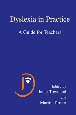 Abbildung von Townend / Turner | Dyslexia in Practice | 2000 | A Guide for Teachers