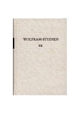 Abbildung von Heinzle / Johnson / Vollmann-Profe | Wolfram-Studien XII | 1992 | Probleme der Parzival-Philolog... | XII