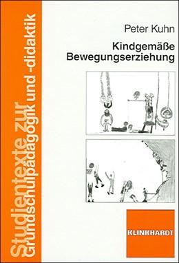 Abbildung von Kuhn | Kindgemäße Bewegungserziehung | 2009