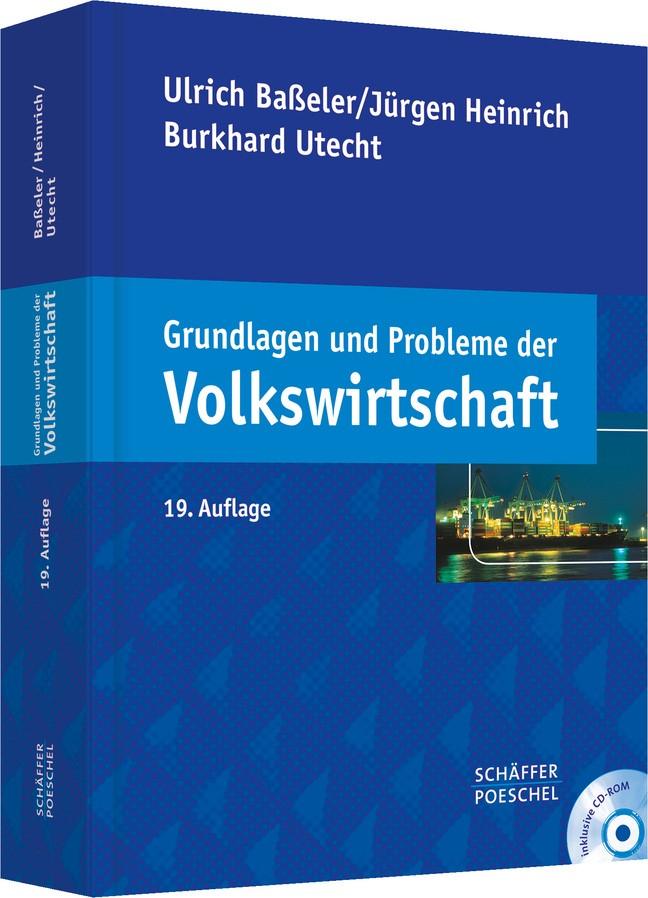 Grundlagen und Probleme der Volkswirtschaft | Baßeler / Heinrich / Utecht | 19., überarbeitete Auflage, 2010 (Cover)