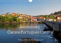 Abbildung von Luef | Jakobsweg - Camino Portugues Central (Wandkalender 2021 DIN A4 quer) | 4. Auflage | 2020 | beck-shop.de