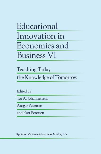 Abbildung von Johannessen / Pedersen / Petersen   Educational Innovation in Economics and Business VI   2002
