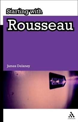 Abbildung von Delaney | Starting with Rousseau | 2009