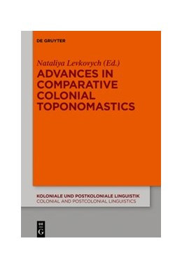 Abbildung von Levkovych | Advances in Comparative Colonial Toponomastics | 1. Auflage | 2020 | 14 | beck-shop.de