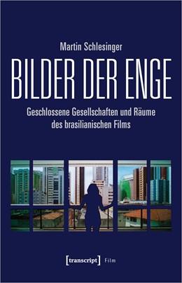 Abbildung von Schlesinger   Bilder der Enge   1. Auflage   2021   beck-shop.de