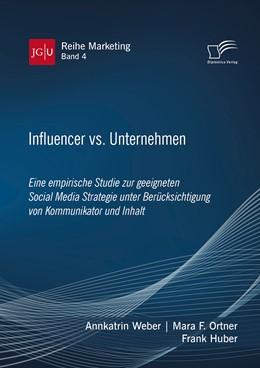 Abbildung von Weber / Ortner | Influencer vs. Unternehmen: Eine empirische Studie zur geeigneten Social Media Strategie unter Berücksichtigung von Kommunikator und Inhalt | 1. Auflage | 2020 | 4 | beck-shop.de