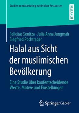 Abbildung von Senitza / Jungmair   Halal aus Sicht der muslimischen Bevölkerung   1. Auflage   2020   beck-shop.de