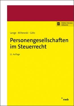 Abbildung von Lange / Bilitewski | Personengesellschaften im Steuerrecht | 11. Auflage | 2020 | beck-shop.de