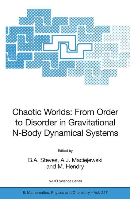 Abbildung von Steves / Maciejewski / Hendry | Chaotic Worlds: from Order to Disorder in Gravitational N-Body Dynamical Systems | 2006