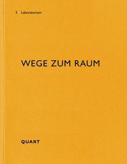 Abbildung von Luzern / Käferstein   Wege zum Raum   1. Auflage   2020   beck-shop.de