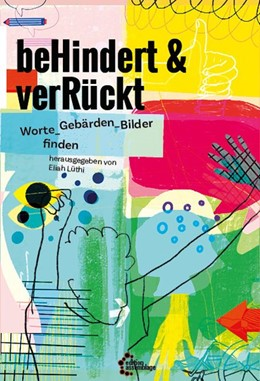 Abbildung von Lüthi   beHindert & verRückt   1. Auflage   2020   beck-shop.de