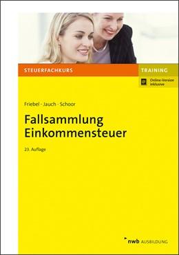 Abbildung von Friebel / Jauch | Fallsammlung Einkommensteuer | 23. Auflage | 2020 | beck-shop.de