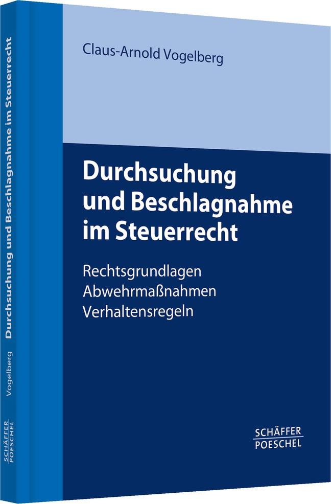 Abbildung von Vogelberg | Durchsuchung und Beschlagnahme im Steuerrecht | 2010