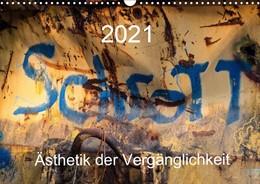 Abbildung von Watzinger | Schrott - Ästhetik der Vergänglichkeit (Wandkalender 2021 DIN A3 quer) | 2. Auflage | 2020 | beck-shop.de