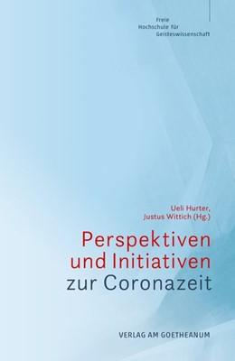Abbildung von Hurter / Wittich | Perspektiven und Initiativen zur Coronazeit | 1. Auflage | 2020 | beck-shop.de