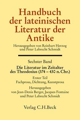 Abbildung von Berger / Fontaine | Handbuch der lateinischen Literatur der Antike Bd. 6: Die Literatur im Zeitalter des Theodosius (374-430 n.Chr.) | 1. Auflage | 2020 | beck-shop.de