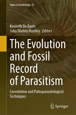 Abbildung von De Baets / Huntley | The Evolution and Fossil Record of Parasitism | 1. Auflage | 2021 | 50 | beck-shop.de