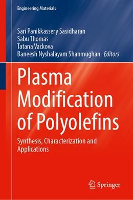 Abbildung von Panikkassery Sasidharan / Thomas | Plasma Modification of Polyolefins | 1. Auflage | 2021 | beck-shop.de