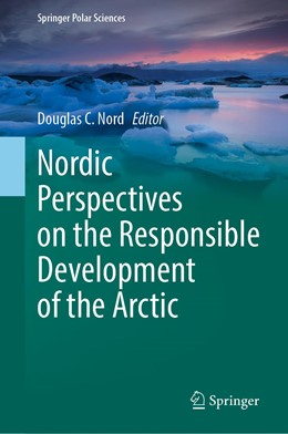 Abbildung von Nord | Nordic Perspectives on the Responsible Development of the Arctic | 1. Auflage | 2020 | beck-shop.de