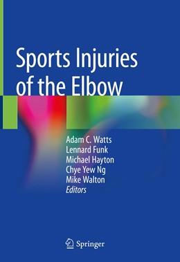 Abbildung von Watts / Funk | Sports Injuries of the Elbow | 1. Auflage | 2020 | beck-shop.de
