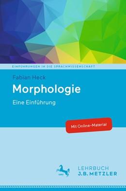Abbildung von Heck   Morphologie   1. Auflage   2021   beck-shop.de