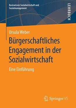 Abbildung von Weber | Bürgerschaftliches Engagement und Ehrenamt in der Sozialwirtschaft | 1. Auflage | 2020 | beck-shop.de