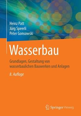 Abbildung von Patt / Speerli | Wasserbau | 8. Auflage | 2021 | beck-shop.de