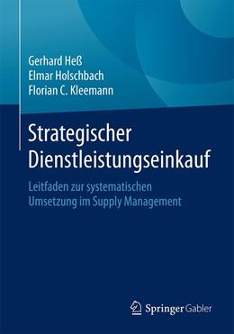 Abbildung von Heß / Holschbach | Strategischer Dienstleistungseinkauf | 1. Auflage | 2020 | beck-shop.de