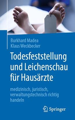 Abbildung von Madea / Weckbecker   Todesfeststellung und Leichenschau für Hausärzte   1. Auflage   2020   beck-shop.de