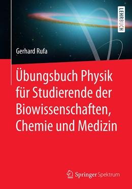 Abbildung von Rufa | Übungsbuch Physik für Studierende der Biowissenschaften, Chemie und Medizin | 1. Auflage | 2020 | beck-shop.de