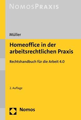 Abbildung von Müller | Homeoffice in der arbeitsrechtlichen Praxis | 2. Auflage | 2020 | beck-shop.de