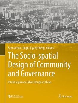 Abbildung von Jacoby / Cheng   The Socio-spatial Design of Community and Governance   1. Auflage   2021   beck-shop.de