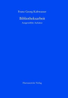Abbildung von Kaltwasser | Bibliotheksarbeit | 2007 | Ausgewählte Aufsätze. Mit eine...