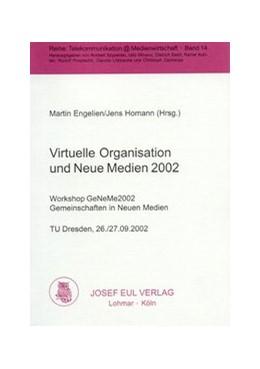 Abbildung von / Engelien / Homann | Virtuelle Organisation und Neue Medien 2002 | 2002 | 14