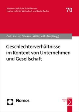 Abbildung von Carl / Kunze / Olteanu / Yildiz / Yollu-Tok | Geschlechterverhältnisse im Kontext von Unternehmen und Gesellschaft | 2020 | 70
