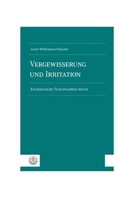Abbildung von Wehrmann-Kutsche | Vergewisserung und Irritation | 2020 | Evangelische Frauenarbeit heut...
