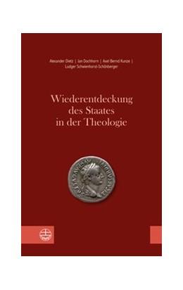 Abbildung von Dietz / Dochhorn | Wiederentdeckung des Staates in der Theologie | 1. Auflage | 2020 | beck-shop.de