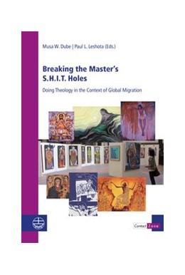 Abbildung von Dube / Leshota | Breaking the Master's S.H.I.T. Holes | 1. Auflage | 2020 | beck-shop.de