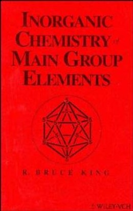 Abbildung von King | Inorganic Chemistry of Main Group Elements | 1994