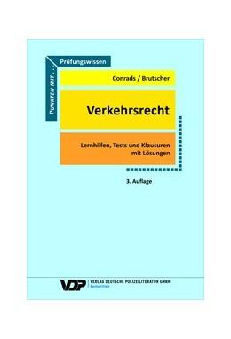 Abbildung von Conrads / Brutscher | Prüfungswissen Verkehrsrecht | 3. Auflage | 2020 | beck-shop.de