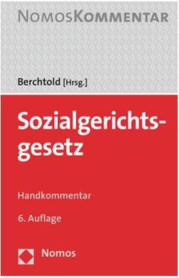 Abbildung von Berchtold (Hrsg.) | Sozialgerichtsgesetz | 6. Auflage | 2020 | beck-shop.de