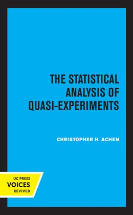Abbildung von Achen | The Statistical Analysis of Quasi-Experiments | 1. Auflage | 2021 | beck-shop.de