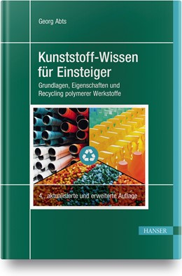 Abbildung von Abts   Kunststoff-Wissen für Einsteiger   4. Auflage   2020   beck-shop.de