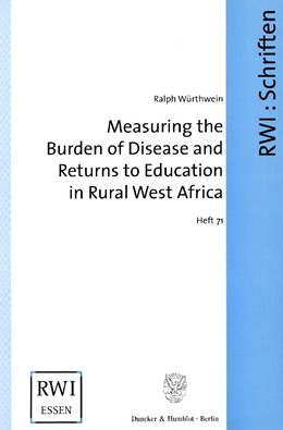 Abbildung von Würthwein | Measuring the Burden of Disease and Returns to Education in Rural West Africa. | 2003 | The Collection and Analysis of... | 71