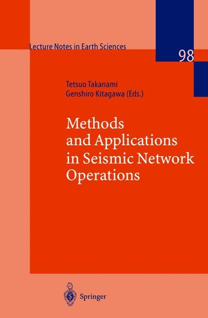 Abbildung von Takanami / Kitagawa | Methods and Applications of Signal Processing in Seismic Network Operations | 2002