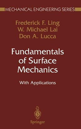 Abbildung von Ling / Lai / Lucca | Fundamentals of Surface Mechanics | 2002 | With Applications