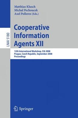 Abbildung von Klusch / Pechoucek / Polleres | Cooperative Information Agents XII | 2008 | 12th International Workshop, C...