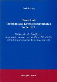 Handel mit Treibhausgas-Emissionszertifikaten in der EG | Brattig, 2004 | Buch (Cover)