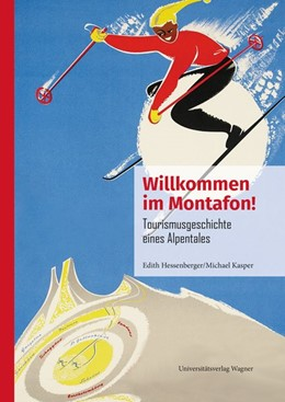 Abbildung von Hessenberger / Kasper | Willkommen im Montafon! | 1. Auflage | 2020 | beck-shop.de
