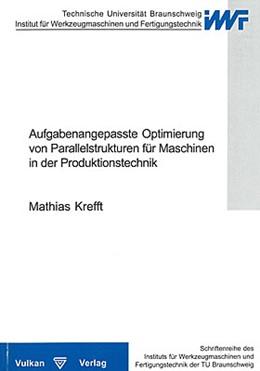 Abbildung von Krefft | Aufgabenangepasste Optimierung von Parallelstrukturen für Maschinen in der Produktionstechnik | 2006